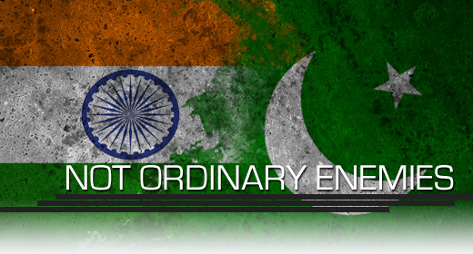 India and Pakistan: Not Ordinary Enemies